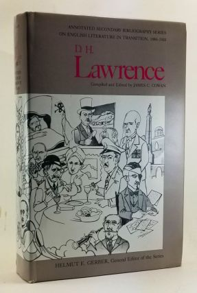 D.H. Lawrence: An Annotated Bibliography of Writings About Him . Volume 1. James C. Cowan, comp....