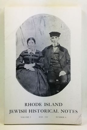 Rhode Island Jewish Historical Notes, Volume 3, Number 4 (May 1962). David C. Adelman