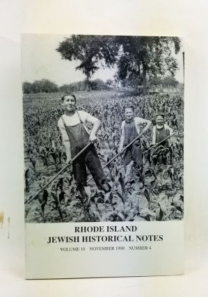 Rhode Island Jewish Historical Notes, Volume 10, Number 4 (November 1990). Judith Weiss Cohen,...
