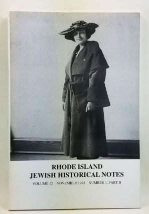 Rhode Island Jewish Historical Notes, Volume 12, Number 1, Part B (November 1995). Judith Weiss...