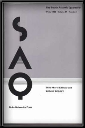 SAQ: the South Atlantic Quarterly, Volume 87, Number 1 (Winter 1988) ; Third World Literary and Cultural Criticism. Frederic Jameson.