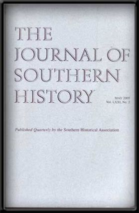 The Journal of Southern History, Vol. LXXI, No. 2 (May 2005). John B. Boles