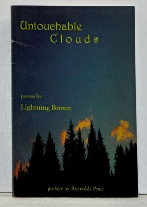 Untouchable Clouds. Lightning Brown, Jon Holloway, Dan Auman.