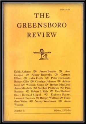 The Greensboro Review, Number 15 (Winter, 1973-1974). Fred Chappell, Stan Hicks, H. T. Kirby-Smith, Lloyd Kropp, Robert Watson.