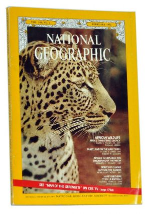 The National Geographic Magazine, Volume 141 (CXLI), No. 2 (February 1972). Gilbert Hovey...