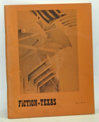 Fiction * Texas. Volume 1, Number 1 (1978). Tom Carter, Anne Sherrill