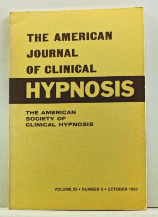 The American Journal of Clinical Hypnosis, Volume 23, Number 2 (October 1980). Sheldon B. Cohen.