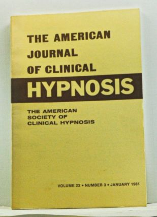 The American Journal of Clinical Hypnosis, Volume 23, Number 3 (January 1981). Sheldon B. Cohen.