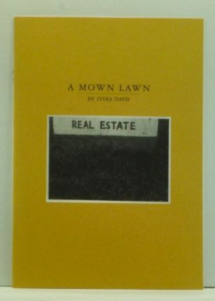 A Mown Lawn, Published as Part of the More Perfect Union That Is McSweeney's Quarterly, Issue No....