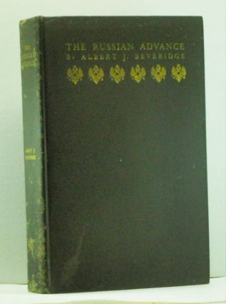 The Russian Advance. Albert J. Beveridge