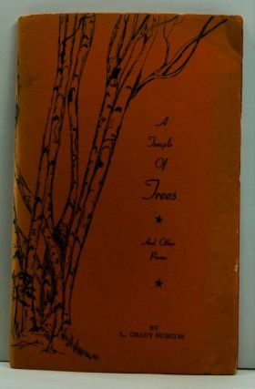 A Temple of Trees and Other Poems. L. Grady Burgiss, Lou Todd