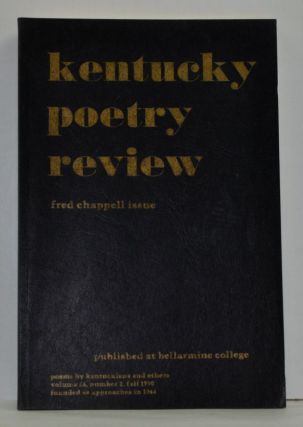 Kentucky Poetry Review (Fred Chappell Issue) Volume 26, Number 2, Fall 1990. Wade Hall, Joy Bale Boone, Gregg Swem, Alice Scott.