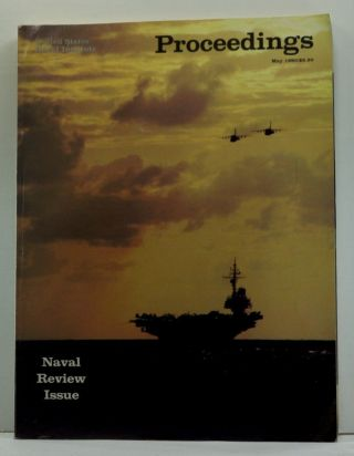 United States Naval Institute Proceedings, Vol. 106/5/927 (May 1980). Naval Review 1980 Issue. Brent Baker, F. J. West, Thomas A. Clingan, William M. Krulak, John F. Tarpey, Frank Andrews, A. R. Larzelere, Michael McGwire, Frank Jr Uhlig.