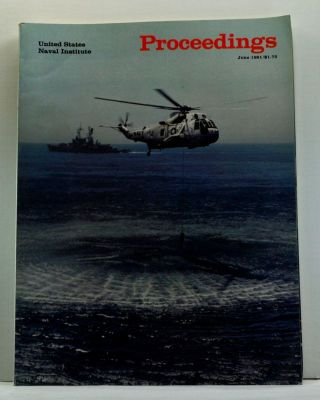 United States Naval Institute Proceedings, Vol. 107/6/940 (June 1981). James L. George,...
