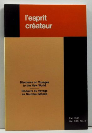 l'Esprit Créateur, Vol. XXX, No. 3 (Fall 1990). Discourse on Voyages to the New World; Discours...