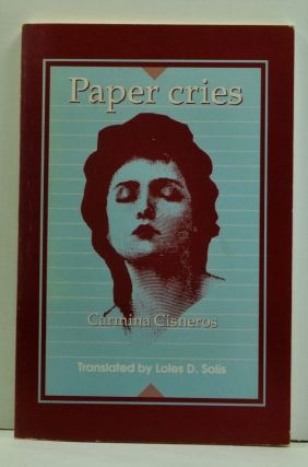 Paper Cries (Gritos De Papel) (English language edition). Carmina Cisneros, Loles D. Solis, Trans