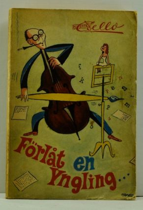 Förlåt En Yngling....kåsierer (Swedish language edition). Olle Carle, Cello, Pseudonym