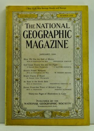 The National Geographic Magazine, Volume 85, Number 1 (January 1944). Gilbert Grosvenor,...