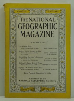The National Geographic Magazine, Volume XC 90, Number Five 5 (November, 1946). Edith Hamilton,...