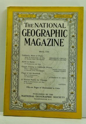 The National Geographic Magazine, Volume 95, Number 5 (May, 1949). National Geographic Society, Frederick & Culver Simpich, Elizabeth W.; Lafugie, Lamar; King, David & Boren, Willard R.; Hellyer.