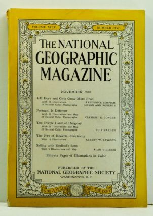 The National Geographic Magazine, Volume 94, Number 5 (November 1948). National Geographic Society, Frederick; Sisson and Roberts; Conger Simpich, Alan, Albert W.; Villiers, Luis; Atwood, Clement E.; Marden.