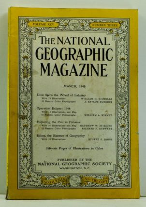 The National Geographic Magazine, 95, Number 3 (March 1949). National Geographic Society, William H. & Roberts Nicholas, Stuart E., Richard H.; Jones, Matthew W. & Stewart, William A.; Stirling, J. Baylor; Kinney.