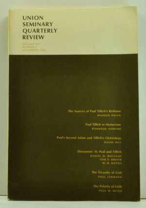 Union Seminary Quarterly Review, Volume 21, Number 1 (November, 1965). Charles E. Brewster, Wilhelm Pauck, Reinhold Niebuhr, David Hill, Daniel D. Williams, Tom F. Driver, W. D. Davies, Paul Lehmann, Paul W. Meyer.