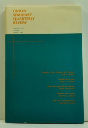 Union Seminary Quarterly Review, Volume 24, Number 3 (Spring, 1969). John C. Jr. Cendo, Samuel Terrien, James A. Sanders, Jeffery Rowthorn, Edmund A. Steimle, Bernard Steinzor.