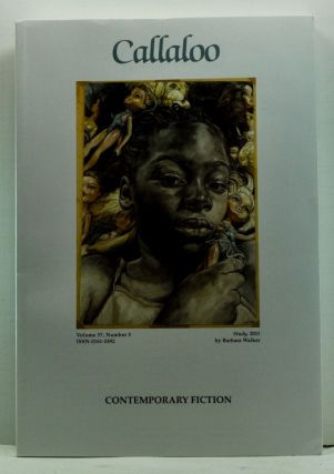 Callaloo, Volume 37, Number 5 (Fall 2014): Contemporary Fiction. Charles H. Rowell