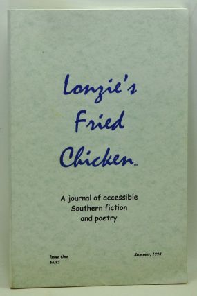 Lonzie's Fried Chicken: A Journal of Accessible Southern Fiction and Poetry. Issue One (Summer 1998). E. H. Goree.