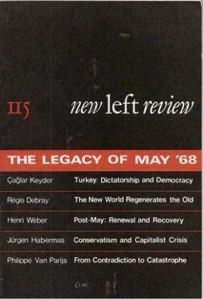 New Left Review 115 (May-June 1979): The Legacy of May '68. Çaglar Keyder, Régis...