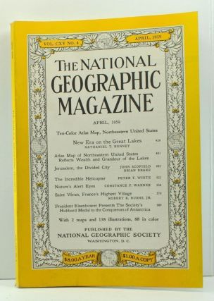 The National Geographic Magazine, Volume 115, Number 4 (April, 1959). Melville Bell Grosvenor,...