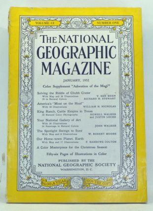 The National Geographic Magazine, Volume 101, Number 1 (January 1952). Gilbert Grosvenor, V. Ben...