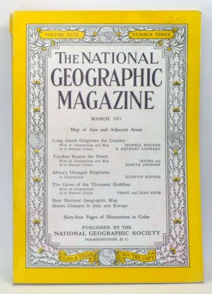 The National Geographic Magazine, Volume 99, Number 3 (March 1951). Gilbert Grosvenor, Howell...