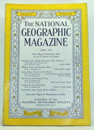 The National Geographic Magazine, Volume 101, Number 6 (June 1952). Gilbert Grosvenor, Jack Breed, Ferdinand Kuhn, Donald William Dresden, Justin Locke, Jean Shor, Franc, John E. Fletcher.