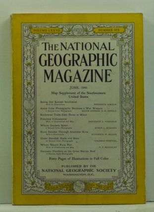 The National Geographic Magazine, Volume 77, Number 6 (June 1940). Gilbert Grosvenor, Frederick Simpich, H. H. Arnold, Frederick G. Vosburgh, Elizabeth W. Nilson, T. C. Roughley.