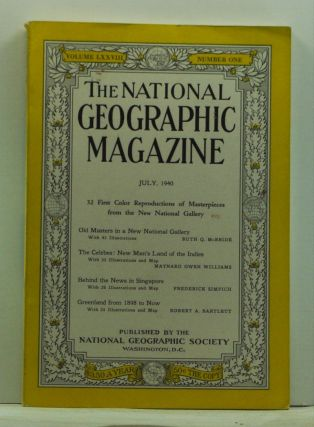 The National Geographic Magazine, Volume 78, Number 1 (July 1940). Gilbert Grosvenor, Ruth Q....