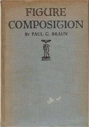 Figure Composition. Paul G. Braun