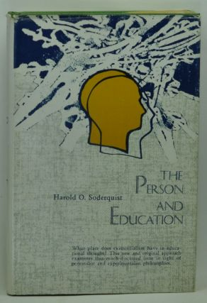 The Person and Education: A New Approach to Philosophy of Education for Democracy. Harold O....