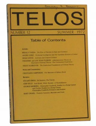 Telos, Number 12 (Summer 1972). Paul Piccone, Mihaly Vajda, Andre Gorz, Herb Gintis, Frederic Fleron, Lou Jean, Trent Schroyer, Cristiano Camporesi, others.