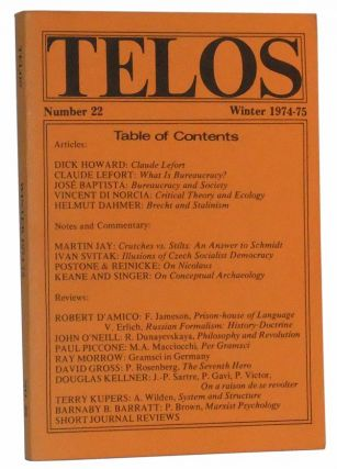 Telos, Number 22 (Winter 1974-1975). Paul Piccone, Dick Howard, Claude Lefort, José...