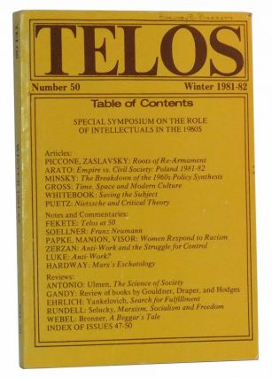 Telos, Number 50 (Winter 1981-82). Paul Piccone, Victor Zaslavsky, Andrew Arato, Hyman P. Minsky, David Gross, Joel Whitebook, Peter Pütz, John Fekete, Alfons Söllner, Mary Papke, Eileen Manion, Julia Visor, John Zerzan, Donna Hardway, others.