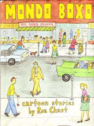 Mondo Boxo: Cartoon Stories. Roz Chast