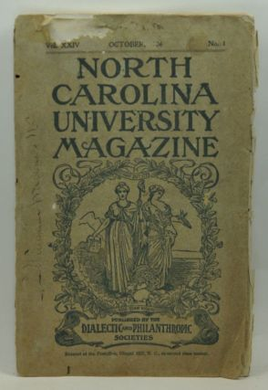 North Carolina University Magazine, Old Series, Vol. 37, No. 1; New Series, Vol. 24, No. 1 (October 1906). N. W. Walker, Iman Idler, W. R. Jones, Q. S. Mills, H. H. Hughes, James D. Bruner, others.