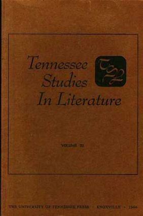 Tennessee Studies in Literature, Volume XI (Medieval Literature Number). Richard Beale Davis, Kenneth L. Knickerbocker, Neil D. Isaacs, Eric W. Stockton, Various Contributing Authors.