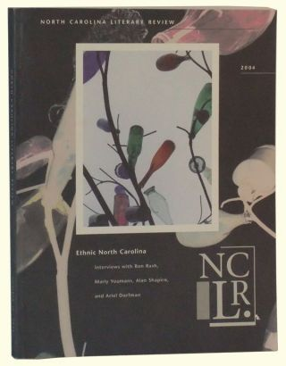 North Carolina Literary Review, Number 13 (2004). Ethnic North Carolina. Margaret D. Bauer, E....