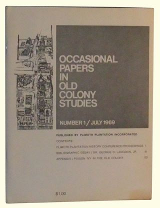 Occasional Papers in Old Colony Studies, Number 1 (July 1969). Catherine Gates.