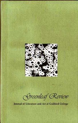 Greenleaf Review: Journal of Literature and Art at Guilford College (Autumn/Winter 2006)....