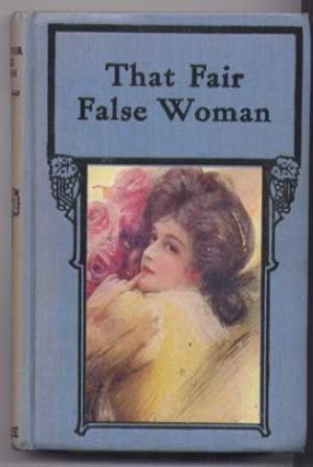 That Fair False Woman. Bertha M. Clay.