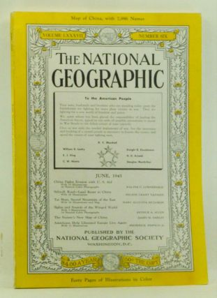 The National Geographic Magazine, Volume LXXXVII (87) Number Six 6 (June 1945). Walter C....